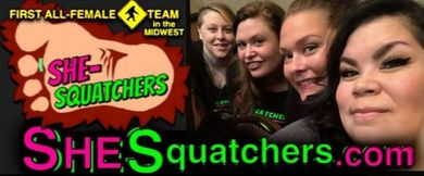 News: All Female BIGFOOT TEAM is Taking Applications!  SheSquatchers -  SheSquatchers.com