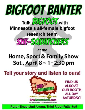 SheSquatchers: Bigfoot Banter in Thief River Falls, MN