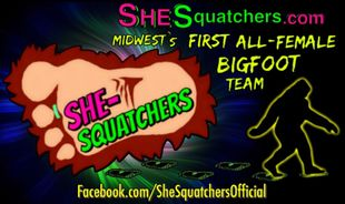 How did She-Squatchers begin? - first all female bigfoot research team in midwest - SheSquatchers.com